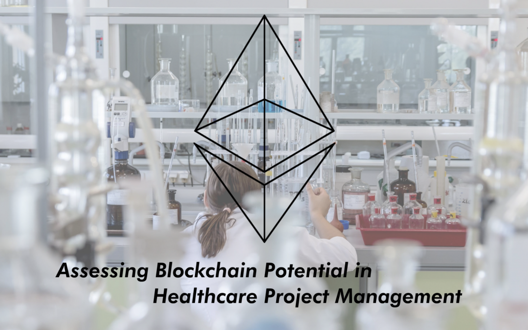 Assessing Blockchain Potential in Healthcare Project Management through the Colony dApp